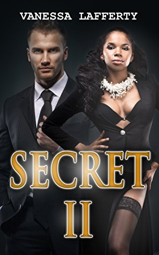 BWWM: SECRET II (An African American Romance Book 2) (BWWM Interracial Romance 2015 Kindle Books)
