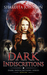 Dark Indiscretions (Dark Indiscretions Series, #1)