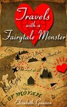 Travels with a Fairytale Monster