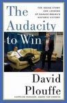The Audacity to Win: The Inside Story and Lessons of Barack Obama's Historic Victory