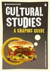 Introducing Cultural Studies: A Graphic Guide (Introducing...)