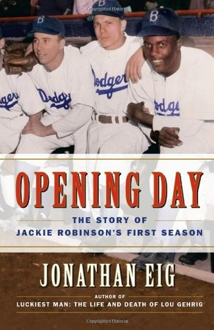 Opening Day by Jonathan Eig