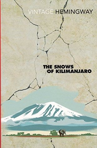 The Snows Of Kilimanjaro (And Other Stories) [Vintage Hemingway, 2004]