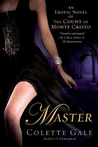 Master: An Erotic Novel of the Count of Monte Cristo (Seducing the Classics, #2)