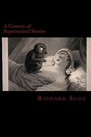 A Century of Supernatural Stories (A Century of Stories Book 1)