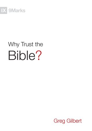 Why Trust the Bible? (9Marks)