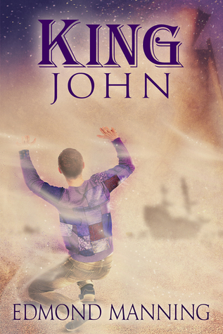 Ebook King John by Edmond Manning read!