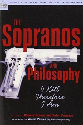 The Sopranos and Philosophy by Richard V. Greene