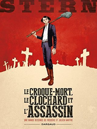 Le croque-mort, le clochard et l'assassin (Stern #1)