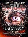 Carey's Revenge (Today, Tomorrow, Forever #2)