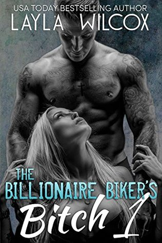 The Billionaire Bikers Bitch 1