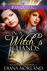 In a Witch's Hands (Witches in the City #1)