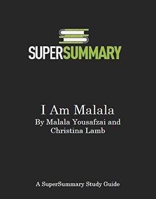 I Am Malala by Malala Yousafzai and Christina Lamb - SuperSummary Study Guide