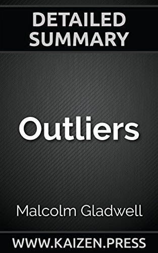 Outliers: The Story of Success by Malcolm Gladwell | Detailed Summary