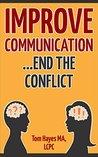 Improve Communication - End the Conflict