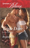 Triple Dare (The Art of Seduction, #3)