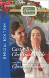 Carter Bravo's Christmas Bride by Christine Rimmer