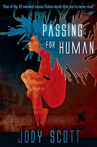 Passing for Human (The Benaroya Chronicles Book 1)