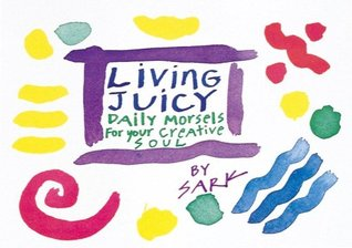Living Juicy by S.A.R.K.