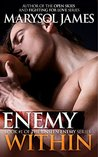 Enemy Within (Unseen Enemy, #1)