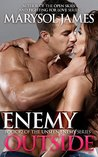 Enemy Outside (Unseen Enemy, #2)