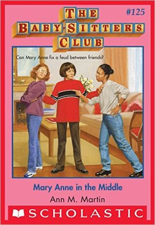 Mary Anne in the Middle by Ann M. Martin