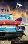 Tara Born of Tears