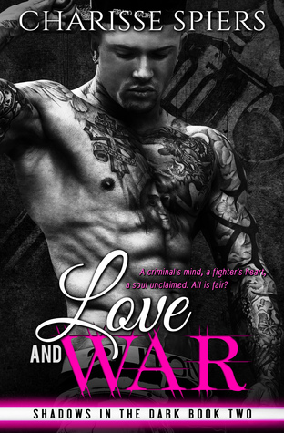 Love and War: Volume One (Shadows in the Dark #2)