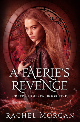 A Faeries Revenge (Creepy Hollow, #5)