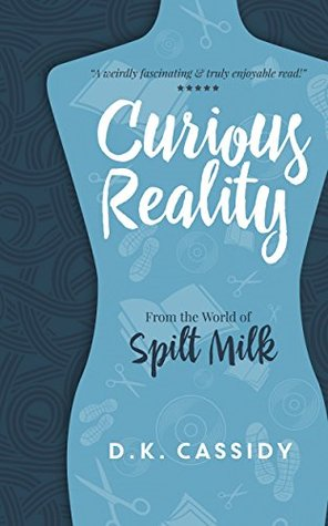 Curious Reality: From the World of