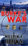 Burke's War: American Sniper Delta Force Mafia Murder Mystery (Burke, #1)