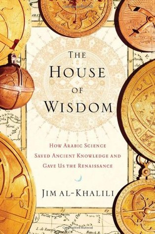 The House of Wisdom by Jim Al-Khalili