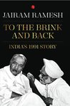 TO THE BRINK AND BACK: India's 1991 Story