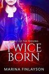 Twiceborn (The Proving #1)