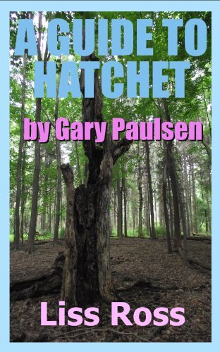 A Guide to Hatchet by Gary Paulsen