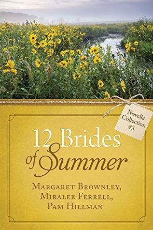 The 12 Brides of Summer - Novella Collection #3