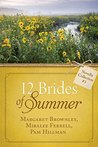 The 12 Brides of Summer - Novella Collection #3 by Margaret Brownley