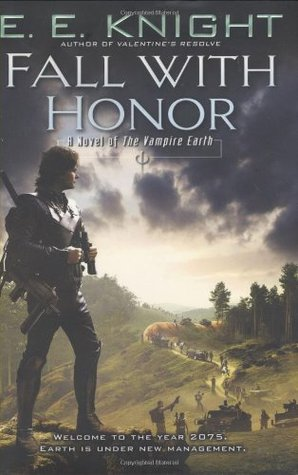 Fall with Honor (Vampire Earth, #7)