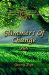 Glimmers of Change (Bregdan Chronicles, #7)
