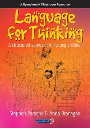 Language for Thinking: A Structured Approach for Young Children