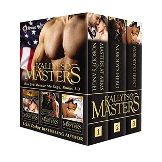 Box Set Rescue Me Saga, Books 1-3 by Kallypso Masters
