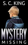 Mystery: Missing (Alaska Mysteries #1)