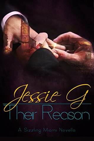 Their Reason (Sizzling Miami #4)