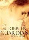 The Scribbler Guardian by Lucian Bane