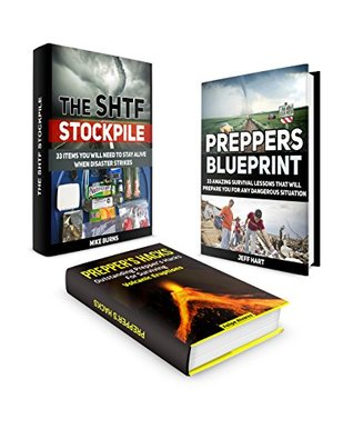 Survival Box Set: 33 Items You Will Need to Stay Alive + 33 Amazing Survival Lessons That Will Prepare You For Surviving Volcanic Eruptions and Other Dangerous ... Preppers blueprint, Prepper's Hacks)