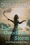 The Goodbye Storm (Rough Waters, #1)