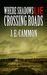 Crossing Roads (Where Shadows Lie #5)