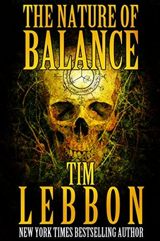 The Nature of Balance: An Apocalyptic Horror Novel