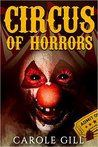 Circus of Horrors by Carole Gill