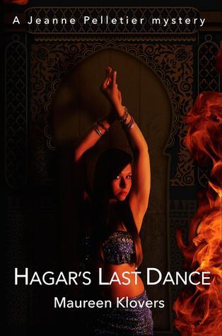 Hagar's Last Dance (Jeanne Pelletier mysteries, #1)